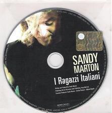 "SANDY MARTON - RARO CDs PROMO "" I RAGAZZI ITALIANI """