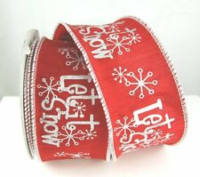 """2.5"""" RED *LET IT SNOW* CHRISTMAS WINTER DUPIONI WIRED RIBBON - 3 YARDS OFF ROLL"""