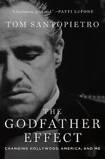 The Godfather Effect: Changing Hollywood, America, and Me (Hardback or Cased Boo