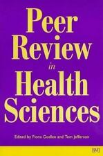 Peer Review in Health Sciences [Oct 15, 1999] Jefferson, Tim; Godlee, Fiona an..