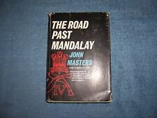 THE ROAD PAST MANDALAY by John Masters/1st Ed/HCDJ/Autobiography/Literary