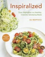Inspiralized : Turn Vegetables into Healthy, Creative, Satisfying  (0804186839)