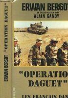 Operation daguet : les français dans la guerre du golfe