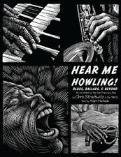Hear Me Howling! Blues, Ballads & Beyond [Box] [1/25...