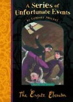 The Ersatz Elevator (A Series of Unfortunate Events No. 6), Snicket, Lemony, Ver