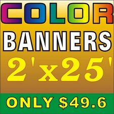 Custom outdoor banner, indoor banner full colour Vinyl Banner .2'X25'.Ft.49.6usd
