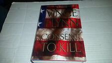Consent to Kill by Vince Flynn (2005, Hardcover) SIGNED 1st/1st