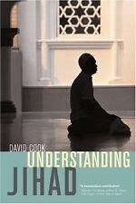 Understanding Jihad by David Fuller Cook (2005, Paperback)