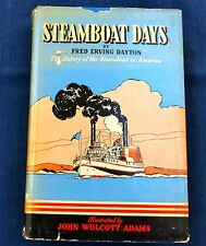 Steamboat Days by Fred Erving Dayton illustrated history with dust jacket 1939