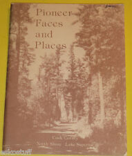 Pioneer Faces & Places 1979 Cook County Minn North Shore History Great Illus!