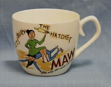 VINTAGE LG COFFEE CUP MUG LET'S BURY THE HATCHET MAW JAPAN GAG GIFT MOM CERAMIC