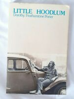 Little Hoodlum by DOROTHY PORTER - 1st Published Book Very Scarce!