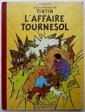 BD TINTIN L'AFFAIRE TOURNESOL EO FRANC: 4è PLAT B19 HERGE SIGNE Par MARTIN