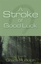 A Stroke of Good Luck