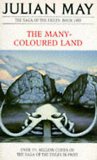 The Saga of The Exiles 1: The Many-Coloured Land by Julian May (Paperback, 1982)
