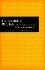 The Essentials of MLA Style: A Guide to Documentation for Writers of Research Pa