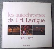 LES AUTOCHROMES DE J.H. LARTIGUE 1912-1927 PHOTOGRAPHIES ENTRETIEN HERSCHER 1980