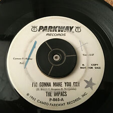 The IMPACS Im Gonna Make You Cry / Tears In My Heart 45 rpm 1962 DJ Promo Record