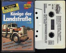 Könige der Landstraße 2 Trucker Hits Lieder Musik Jonny Hill MC Kassette, 064