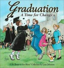 For Better or for Worse: Graduation : A Time for Change 23 by Lynn Johnston...
