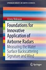Foundations for Innovative Application of Airborne Radars : Measuring the...