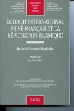 BEGDACHE  Le droit international privé français et la répudiation islamiqueLGDJ