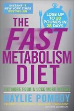 The Fast Metabolism Diet: Eat More Food and Lose More Weight by Haylie Pomroy e1