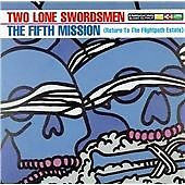 Two Lone Swordsmen - Fifth Mission (Return to the Flightpath Estate, 1996) NMINT