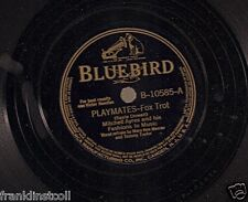 Mitchell Ayres on 78 rpm Bluebird B-10585: Playmates/Between You and Me