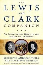 The Lewis and Clark Companion: An Encyclopedic Guide to the Voyage of -ExLibrary