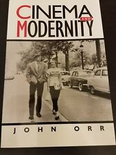 Cinema and Modernity, by John Orr