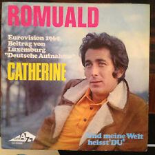 7'Romuald  >Catherine(DEUTSCH)/Und meine welt...<  EUROVISION 1969