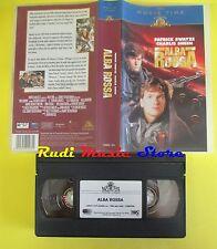 film VHS ALBA ROSSA 2000 patrick swayze charlie sheen MGM 15892 SA (F43) no dvd