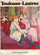 L'Opera completa di Toulouse-Lautrec - Classici Dell'Arte Rizzoli Milano 1977