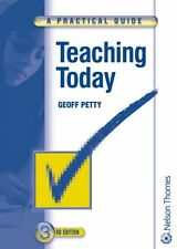 Teaching Today - A Practical Guide Third Edition By Geoff Petty