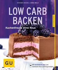 Low-Carb-Backen  Kuchenfreude ohne Reue  Deutsch Stefanie/Walz Nickel