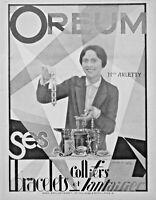 PUBLICITÉ DE PRESSE 1926 OREUM SES COLLIERS BRACELETS ET FANTAISIES AVEC ARLETTY