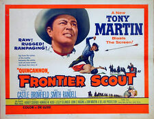 QUINCANNON, FRONTIER SCOUT 1956 Tony Martin Peggie Castle US HALF SHEET POSTER