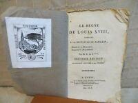 le règne de Louis XVIII comparé à la dictature de Napoléon E de B*** juin 1815
