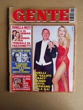 GENTE n°1 1994 Valeria Marini Ornella Muti Galeazzo Ciano  [D35]
