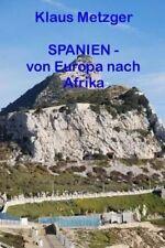 Reiseführer & -berichte über Spanien