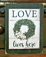 Wooden Sign Block Shelf Sitter Tuck Love Lives Here Farmhouse Primitive 3.5X4.5