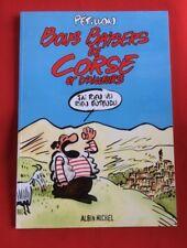 BONS BAISERS CORSE PÉTILLON ALBIN MICHEL 2003 BON ÉTAT BD BANDE DESSINÉE