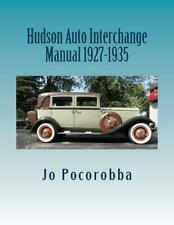 HUDSON Parts Interchange Manual 1927-1935 ~Find & Identify Original Parts~ NEW!