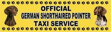 GERMAN SHORTHAIRED POINTER OFFICIAL TAXI SERVICE Dog Car Sticker  By Starprint