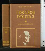 DISCORSI POLITICI. A. De Gasperi. Cinque Lune.
