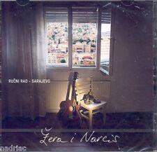 ZERA I NARCIS CD Rucni rad Sarajevo Drazen Zeric Bosna Kroatien Hit Peljesac Cro