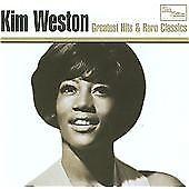 Greatest Hits & Rare Classics, Kim Weston, Audio CD, New, FREE & FAST Delivery