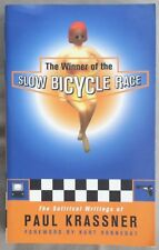Paul Krassner SIGNED, The Winner of the Slow Bicycle Race, 1996 1st HC satire
