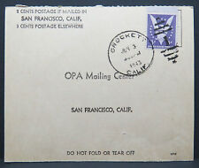 2 Cents Postage if Mailed in San Francisco 3 Cents OPA Mialing Center  (Lot 6880